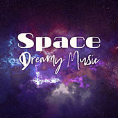 Space Dreamy Music by Sleep