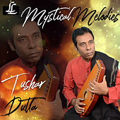 Mystical Melodies de Tushar Dutta