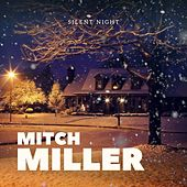 Silent Night: Mitch Miller de Mitch Miller