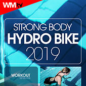 Strong Body Hydro Bike 2019 Workout Session (60 Minutes Non-Stop Mixed Compilation for Fitness & Workout 140 Bpm) by Workout Music Tv