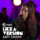 Be Alright (triple j Like A Version) by Amy Shark