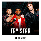 No Diggity (X Factor Recording) by Try Star