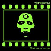 Films by Wednesday 13