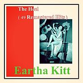 The Heel (49 Remastered Hits) by Eartha Kitt