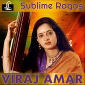 Sublime Ragas de Viraj Amar