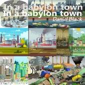 In a babylon town de Black