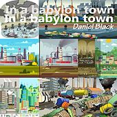 In a babylon town di Black