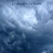 # 1 Ambient Rain Sounds by Rain Sounds Nature Collection