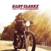 Rock n' Roll Is Getting Louder de Gilby Clarke