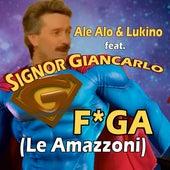 F*ga (Le Amazzoni) de Ale Alo