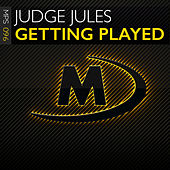 Getting Played von Judge Jules