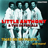 Tears on My Pillow (Remastered) von Little Anthony