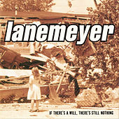 If There's a Will, There's Still Nothing by Lanemeyer (1)