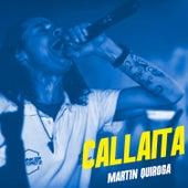 Callaíta by Martin Quiroga