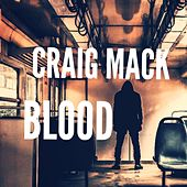 Blood von Craig Mack