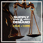 Supply & Demand by Te Dness