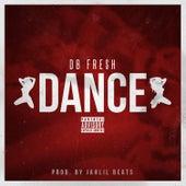 Dance von DB Fre$h