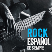 Rock Español de Siempre de Various Artists