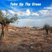 Take up Thy Cross by Little Jimmy Dickens