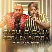 Caqui e Caja - Feira da Putaria by MC Mr Bim