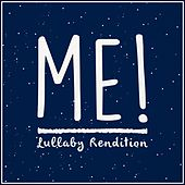 Me! by Lullaby Dreamers