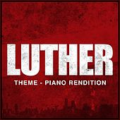 Luther Main Theme di The Blue Notes