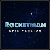 Rocket Man (Epic Version) di Alala