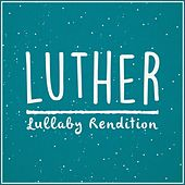 Luther Main Theme de Lullaby Dreamers