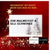 Weihnacht ist nicht mehr das was es war von Siw Malmkvist