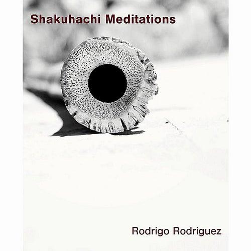 Shakuhachi Meditations de Rodrigo Rodriguez