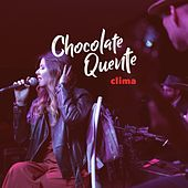 Clima by Banda Chocolate Quente