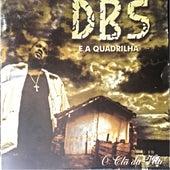 O Clã da Vila de DBS Gordão Chefe