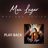 Meu Lugar (Playback) de Mariana Aguiar