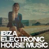Ibiza Electronic House Music von Various Artists