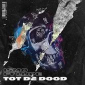 Tot De Dood by Ismo