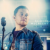 In Between (Acoustic) by Scotty McCreery