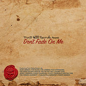 Mint 400 Records Presents Don't Fade on Me von Various Artists