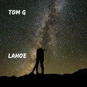 Lahoe de Tom G