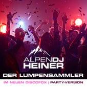 Der Lumpensammler (Im neuen Discofox | Party-Version) de Alpen DJ Heiner