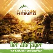 Der alte Jäger (Im neuen Discofox) de Alpen DJ Heiner