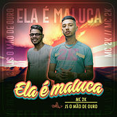 Ela É Maluca by Mc 2k