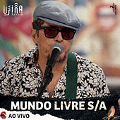 Ao Vivo no Usina Sonora (Ao Vivo) by Mundo Livre S/A