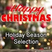 Happy Christmas Holiday Season Selection vol. 2 de Various Artists
