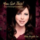 You Got This von Nina Angela Lee