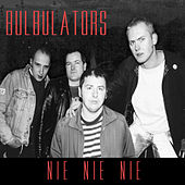 Nie Nie Nie de Bulbulators