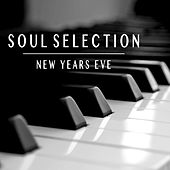Soul Selection New Years Eve by Various Artists