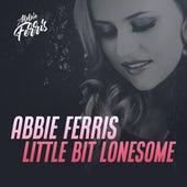 Little Bit Lonesome de Abbie Ferris