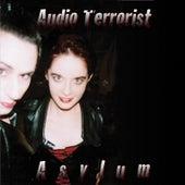 Asylum de Audio Terrorist