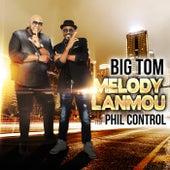 Melody Lanmou by Big Tom