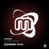 Welcome to the Club (Da Mayh3m Remix) von Manian